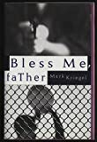 Bless Me, Father, Mark Kriegel, 0385474946