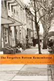 The Forgotten Bottom Remembered, , 0971299641