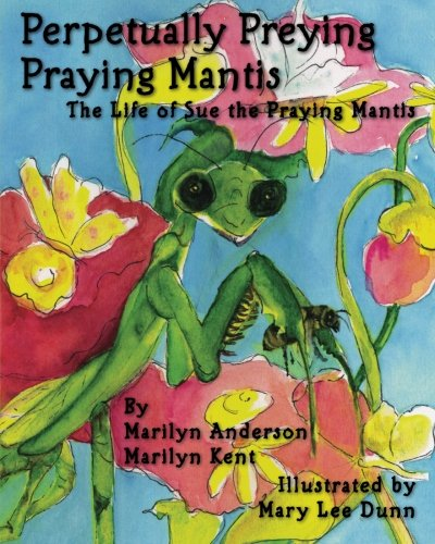 Download Perpetually Preying Praying Mantis pdf epub