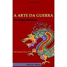 A Arte da Guerra: Uma Tradução Compreensível (Portuguese Edition)