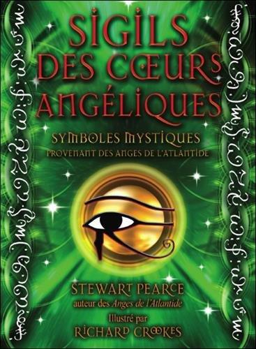 Sigils des coeurs angéliques - Coffret livre + 44 cartes Boîte – 7 février 2015 AdA 2897522313 Art divinatoire Mysticisme