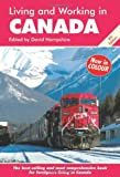 Living and Working in Canada: A Survival Handbook (Living & Working in Canada)