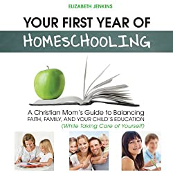 Your First Year of Homeschooling