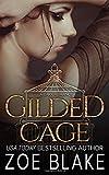Gilded Cage: A Dark Romance