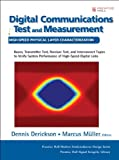 img - for Digital Communications Test and Measurement: High-Speed Physical Layer Characterization (paperback) (Prentice Hall Modern Semiconductor Design Series: Prentice Hall Signal Integrity Library) book / textbook / text book