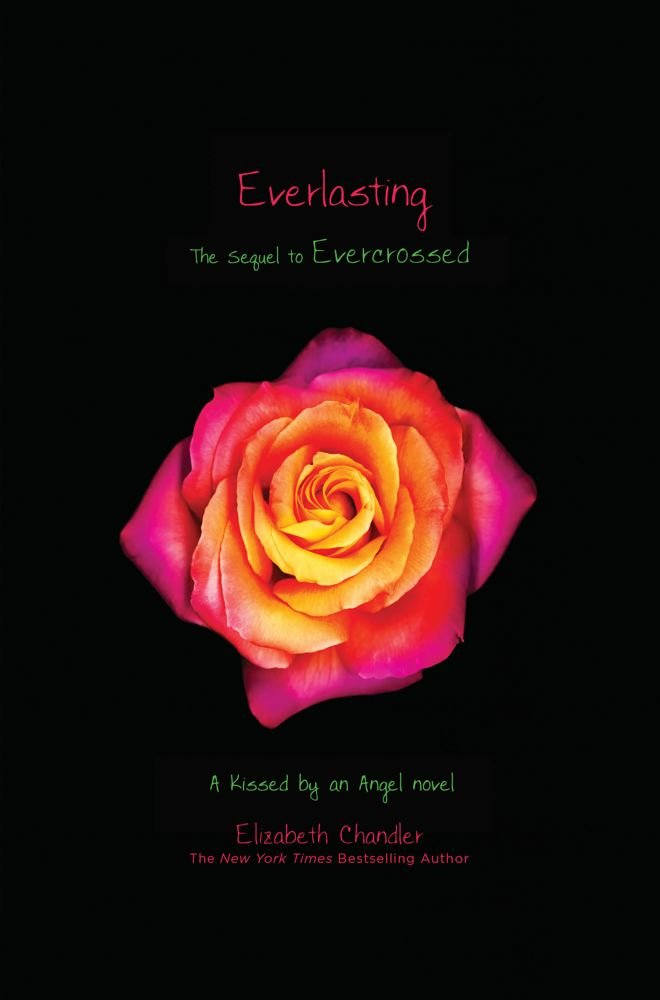 Everlasting (Kissed by an Angel) ebook