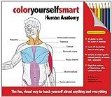 Color Yourself Smart: Human Anatomy by Wendy Leonard (2011-08-30)