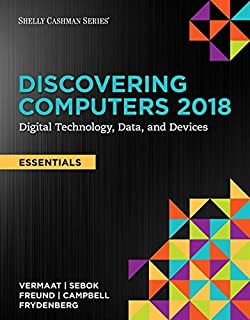 Discovering Computers Essentials C2018 Digital Technology Data And Devices