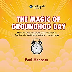 The Magic of Groundhog Day