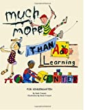 Much More Than a Learning Center, Ruth Prevost, 1412002109