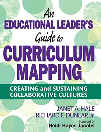 An Educational Leader's Guide to Curriculum Mapping