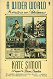 A Wider World, Kate Simon, 0060913797