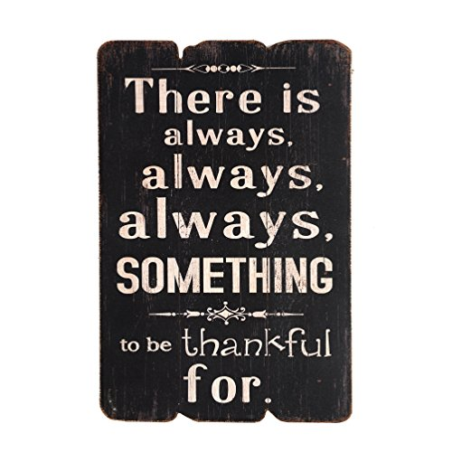NIKKY HOME There Is Always Always Always Something To Be Thankful for Wooden Wall Decorative Sign 7.87 x 0.63 x 11.87 Inches (Wood Vintage Sign)