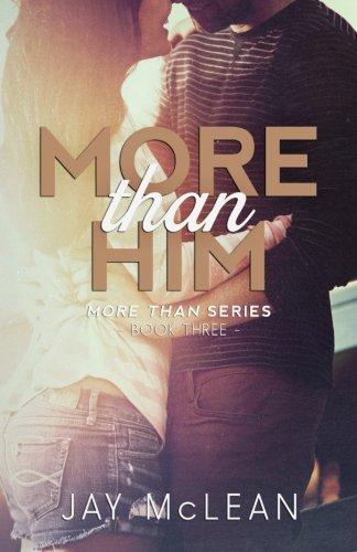 More Than Him (2015) (More Than Series) (Volume 3)