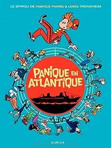 """Afficher """"Une aventure de Spirou et Fantasio n° 6 Panique en Atlantique"""""""