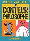 """Afficher """"Le conteur philosophe"""""""