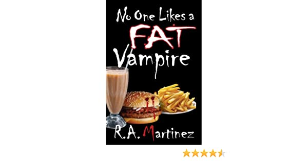 No One Likes a Fat Vampire (The Red Cerberus Series Book 1)