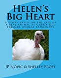 Helen's Big Heart, J. P. Novic and Shelley Frost, 1480272353