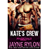 Kate's Crew: A Bisexual Menage Romance (Powertools Book 1)