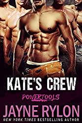 Kate's Crew: A Bisexual Menage Romance (Powertools Book 1)