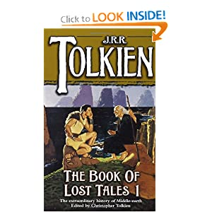 The Book of Lost Tales 1(The History of Middle-Earth, Vol. 1) J. R. R. Tolkien and Christopher Tolkien