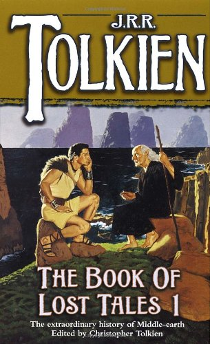 The Book of Lost Tales. Part I - Book  of the Middle-earth Universe