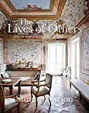The Lives of Others: Sublime Interiors of