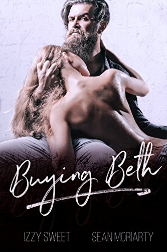(Buying Beth: A Dark Romance (Disciples Book 3) )