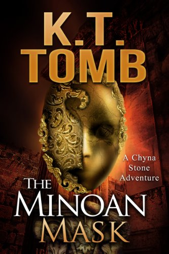 """The Minoan Mask (A Chyna Stone Adventure #1)"" av K.T. Tomb"