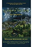 St. John of the Cross for Beginners: A Commentary