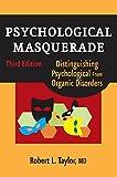 Psychological Masquerade: Distinguishing
