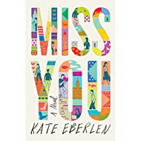 Miss You: A Novel