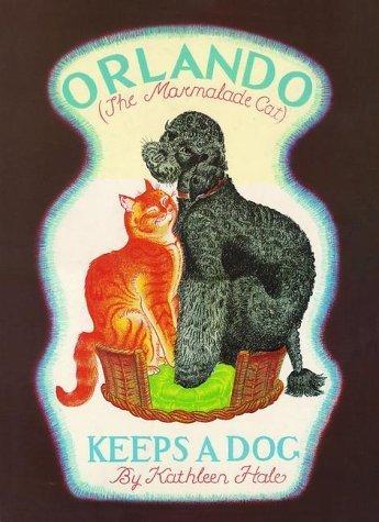 Orlando Keeps a Dog (Orlando the Marmalade Cat) by Kathleen Hale (2005-05-16)