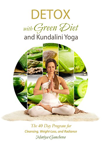 Detox with green diet and kundalini yoga the 40 day program for detox with green diet and kundalini yoga the 40 day program for cleansing fandeluxe Choice Image