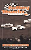 Rolling Thunder Stock Car Racing: White Lightning by Kent Wright (1999-03-15)