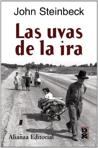 Las uvas de la ira/ The Grapes of Wrath (Spanish Edition) - Steinbeck, John