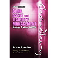 Bank Asset and Liability Management: Strategy, Trading, Analysis (English Edition)