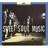 Sweet Soul Music 30 Scorching Classics 1967