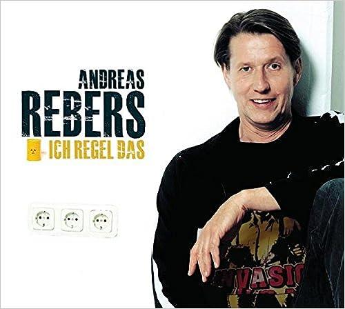 Ich regel das: WortArt [Audiobook] [Audio CD] Andreas Rebers (Autor, Sprecher)