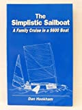 The Simplistic Sailboat, Dan Hookham, 0965595447
