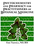 Phytochemistry and Pharmacy for Practitioners of Botanical Medicine