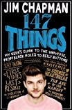 147 Things: A hilariously brilliant guide to this thing called life