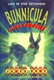 Bunnicula Strikes Again! (Bunnicula and Friends)