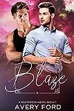 Blaze (A Masterson Novel Book 1)