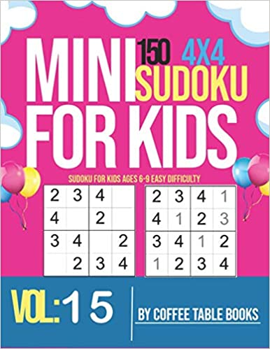 Sudoku For Kids Ages 6-9 Easy Difficulty: very easy sudoku puzzle books for kids beginners (Mini sudoku for kids 4x4)