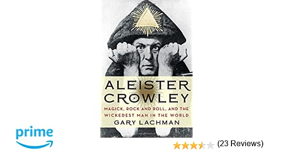 Aleister Crowley Magick Rock And Roll And The Wickedest Man In - 23 of the strangest books to ever appear on amazon
