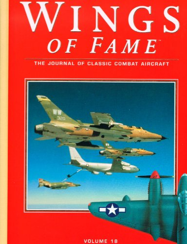 Wings of Fame, The Journal of Classic Combat Aircraft - Vol. 18