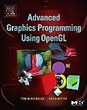Advanced Graphics Programming Using OpenGL
