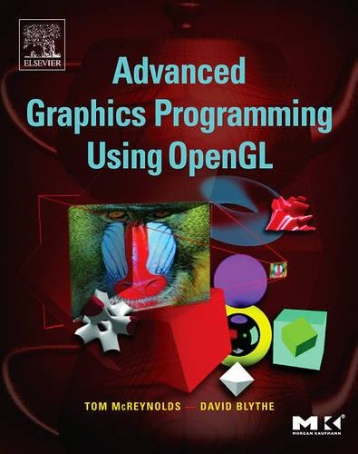 Advanced Graphics Programming Using OpenGL (The Morgan Kaufmann Series in Computer Graphics) by Brand: Morgan Kaufmann