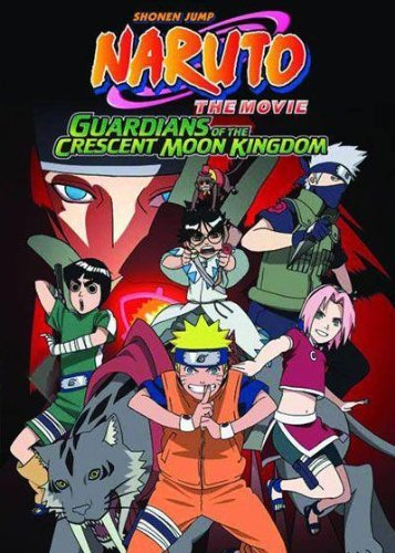 Naruto the Movie: Guardians of the Crescent Moon Kingdom by